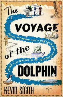The Voyage of the Dolphin av Kevin Smith (Heftet)