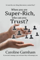 Omslag - When you are Super-Rich, who can you Trust?