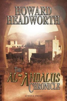 The Al-Andalus Chronicle av Howard Headworth (Heftet)