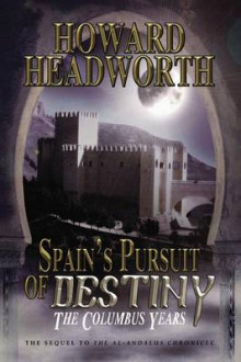 Spain's Pursuit of Destiny av Howard Headworth (Heftet)