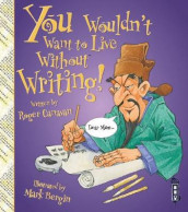 You Wouldn't Want To Live Without Writing! av Roger Canavan (Heftet)