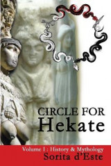 Omslag - Circle for Hekate -Volume I, History & Mythology