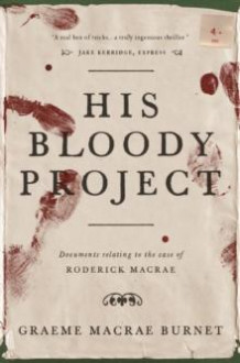 His bloody project av Greame Macrae Burnet (Heftet)