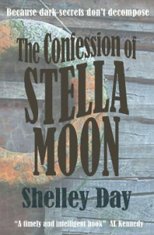 The Confession of Stella Moon av Shelley Day (Heftet)