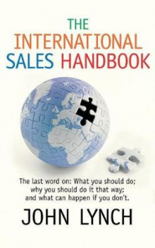 The International Sales Handbook av John Lynch (Heftet)