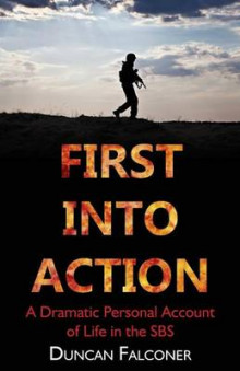 First Into Action av Duncan Falconer (Heftet)