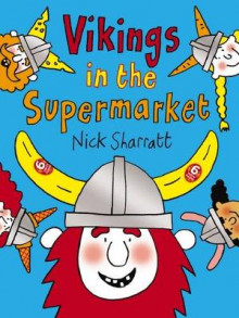 Vikings in the Supermarket av Nick Sharratt (Heftet)