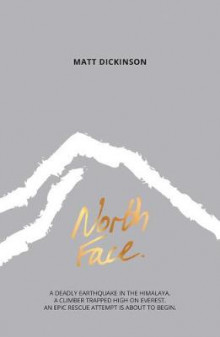 North Face av Matt Dickinson (Heftet)