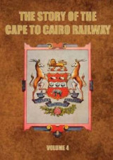 Omslag - The Story of the Cape to Cairo Railway and River Route: Vol. 4