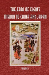 Omslag - The Earl of Elgin's Mission to China and Japan