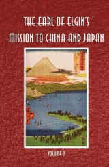 Omslag - The Earl of Elgin's Mission to China and Japan: Vol. 2