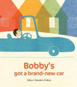 Omslag - Bobby's Got A Brand-New Car