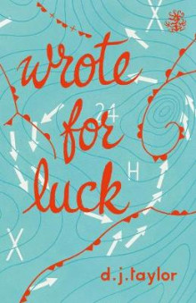 Wrote for Luck av D. J. Taylor (Heftet)