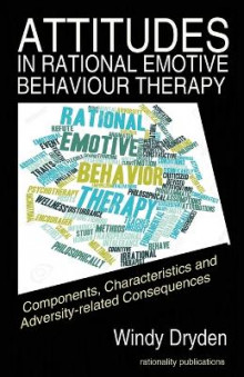 Attitudes in Rational Emotive Behaviour Therapy (Rebt) av Windy Dryden (Heftet)
