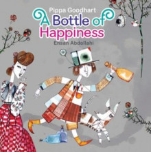 Bottle of Happiness av Pippa Goodhart (Heftet)