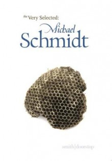Very Selected: Michael Schmidt av Michael Schmidt (Heftet)