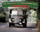 Omslag - The Trucks of the Trans Pennine Run