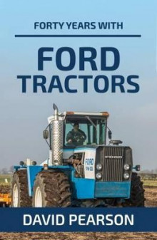 Forty Years with Ford Tractors av David Pearson (Heftet)