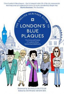 The English Heritage Guide to London's Blue Plaques av English Heritage og Ronald Hutton (Heftet)