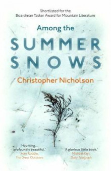 Among the Summer Snows av Christopher Nicholson (Heftet)