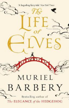 Life of Elves av Muriel Barbery (Heftet)