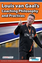 Omslag - Louis Van Gaal's Coaching Philosophy and Practices