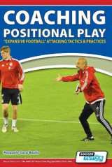 Omslag - Coaching Positional Play - ''Expansive Football'' Attacking Tactics & Practices