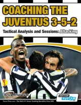 Omslag - Coaching the Juventus 3-5-2 - Tactical Analysis and Sessions