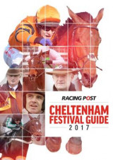 Omslag - Racing Post Cheltenham Festival Guide 2017