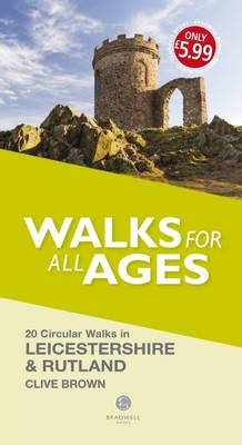 Walks for All Ages Leicestershire & Rutland av Clive Brown (Heftet)
