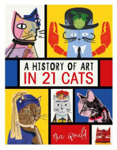 A History of Art in 21 Cats av Nia Gould (Innbundet)