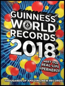 Guinness World Records 2018 av Guinness World Records (Innbundet)