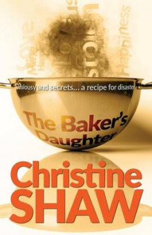The Baker's Daughter av Christine Shaw (Heftet)