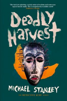 Deadly Harvest av Michael Stanley (Heftet)