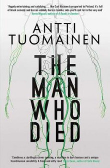 The Man Who Died av Antti Tuomainen (Heftet)