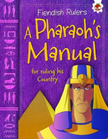 A Pharaoh's Manual for Ruling His Country av Catherine Chambers (Heftet)