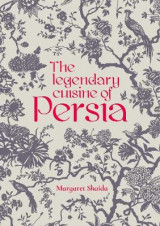 Omslag - The Legendary Cuisine of Persia