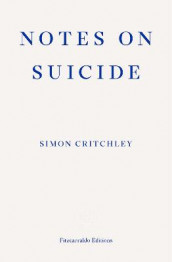 Notes on Suicide av Simon Critchley (Heftet)