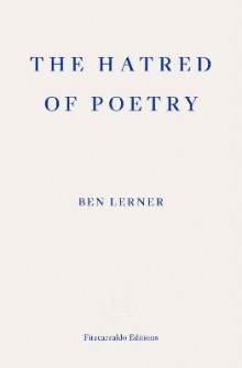 The Hatred of Poetry av Ben Lerner (Heftet)