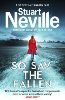 So say the fallen av Stuart Neville (Heftet)