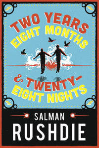 Two years eight months and twenty-eight nights av Salman Rushdie (Innbundet)