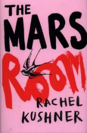 The Mars room av Rachel Kushner (Innbundet)
