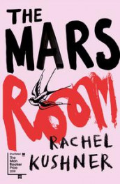 The Mars room av Rachel Kushner (Heftet)