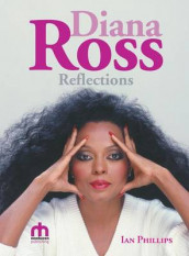 Diana Ross Reflections av Ian Phillips (Innbundet)