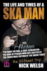 Omslag - The Life and Times of a Ska Man