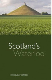 Scotland's Waterloo av Owen Dudley Edwards (Heftet)