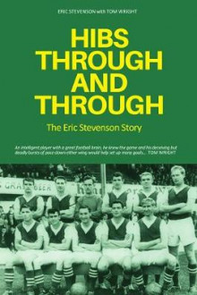 Hibs Through and Through av Tom Wright (Heftet)