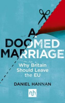 A Doomed Marriage av Daniel Hannan (Heftet)