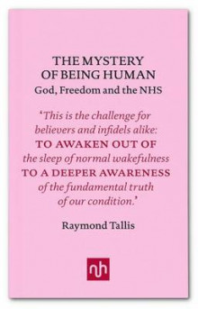The Mystery of Being Human av Raymond Tallis (Innbundet)