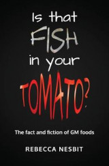 Omslag - Is That Fish in Your Tomato?